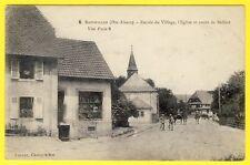 cpa ALSACE 68  RETZWILLER Entrée du VILLAGE Route de BELFORT Soldats Visé PARIS