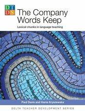 The Company Words Keep: Lexical Chunks in Language Teaching by Hanna...
