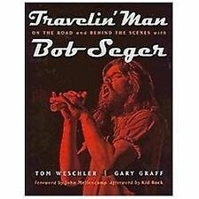 Painted Turtle: Travelin' Man : On the Road and Behind the Scenes with Bob...