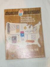 VINTAGE 1962 MORGAN WIGHTMAN BUILDING MATERIALS CATALOG BOOK