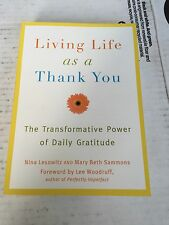 Living Life as a Thank You - Mary Beth Sammons & Nina Lesowitz - New & Free Ship