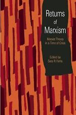 Returns of Marxism : Marxist Theory in a Time of Crisis (2016, Paperback)