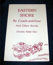 0870332711 Eastern Shore By Coach-and-Four And Other Stories by Dorothy Nebel
