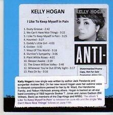 (DA647) Kelly Hogan, I Like To Keep Myself In Pain - 2012 DJ CD