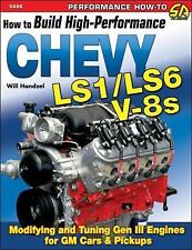 How to Build High-Performance Chevy LS1/LS6 V-8s S-A Design