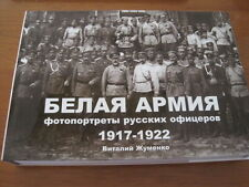 White Army - Photos of Russian Officers 1917-1922 Album