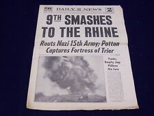 1945 MARCH 3 NEW YORK DAILY NEWS - 9TH SMASHES TO RHINE - NP 1995
