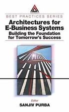 Best Practices: Architectures for e-Business Systems : Building the...