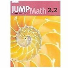 JUMP Math 2.2: Book 2, Part 2 of 2