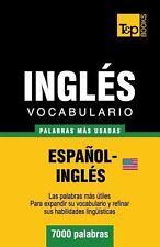 Vocabulario Español-Inglés Americano - 7000 Palabras Más Usadas by Andrey...