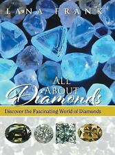 All About Diamonds: Discover the Fascinating World of Diamonds-ExLibrary