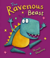 The Ravenous Beast BRAND NEW BOOK by Niamh Sharkey (Board book, 2006)