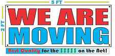 WE ARE MOVING Banner Sign NEW Larger Size Best Quality for The $$$