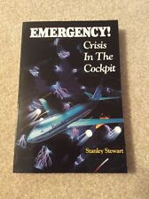 Emergency! : Crisis in the Cockpit by Stanley Stewart (1991, Paperback)