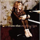 Eliane Elias: Everything I Love (CD)