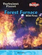Baldwin, Carol Forest Furnace: Wild Fires (Turbulent Planet) Very Good Book