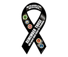 Remember Those Who Gave Their Lives Ribbon Car & Refrigerator Magnet Made in USA