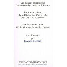 DROITS de L'HOMME et de L'ENFANT illustré par Jacques PECNARD Édit. Grésivaudan