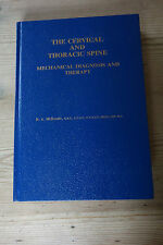 The Cervical and Thoracic Spine: Mechanical Diagnosis and Therapy-Robin McKenzie