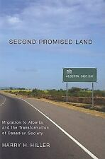 Second Promised Land: Migration to Alberta and the Transformation of Canadian So