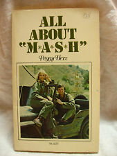 "ALL ABOUT ""M*A*S*H"" BY PEGGY HERZ PAPERBACK BOOK ALDA FARRELL SWIT FARR LINVILLE"