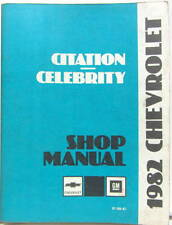 1982 CHEVROLET CITATION CELEBRITY SERVICE MANUAL ORIGINAL EN ANGLAIS