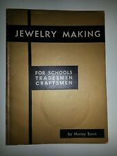 JEWELRY MAKING FOR SCHOOLS TRADESMEN CRAFTSMEN 1969 by Murray Bovin