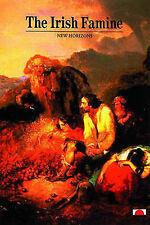 Good Paperback The Irish Famine (New Horizons), Peter Gray