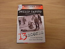 PHILIP CAPUTO 13 SECONDS KENT STATE SHOOTINGS INCLUDES DVD *NEW* *FREE SHIPPING*