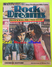 BOOK LIBRO ROCK DREAMS guy peellaert Nick cohn GREMESE EDITORE 1982 (*)no lp dvd