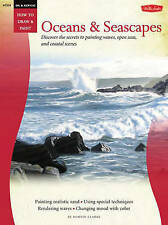 Oil & Acrylic: Oceans & Seascapes: Discover the Secrets to Painting Waves, Open