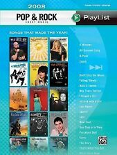 2008 Pop & Rock Sheet Music Playlist: Songs That Made the Year!(Piano/Vocal/Ch
