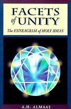Facets of Unity : The Enneagram of Holy Ideas by A. H. Almaas (2000,...