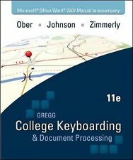 Microsoft Office Word 2007 Manual to accompany Gregg College Keyboarding & Docum