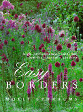 Easy Borders: High-performance Plants for Low-maintenance Borders, Molly Ephraum