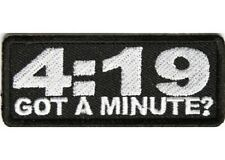 LOT OF 2 - 4:19 GOT A MINUTE EMBROIDERED BIKER PATCH