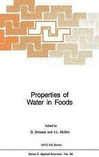Nato Science Series E Ser.: Properties of Water in Foods in Relation to...