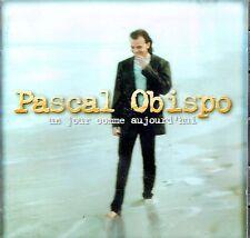 CD - PASCAL OBISPO - Un jour comme aujourd'hui