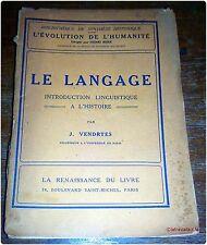 LE LANGAGE introduction linguistique à l'histoire