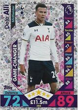 2016 / 2017 EPL Match Attax (388) Game Changer DELE ALLI Tottenham