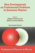 Fundamental Theories of Physics: New Developments on Fundamental Problems in...