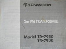KENWOOD TR-7950/7930 (GENUINE MANUAL ONLY)............RADIO_TRADER_IRELAND.