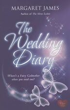 The Wedding Diary : Where's a Fairy Godmother When You Need One? by Margaret...