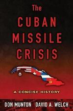 The Cuban Missile Crisis: A Concise History-ExLibrary
