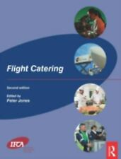 Flight Catering by Peter Jones (Aircraft Food Services)