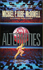 Alternities by Michael P. Kube-McDowell-Ace PB 1st Printing-1988