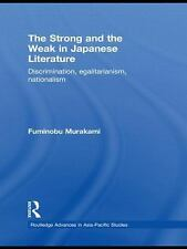 Routledge Advances in Asia-Pacific Studies: The Strong and the Weak in...
