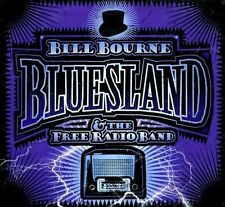 Bluesland 2011 by BOURNE,BILL & THE FREE RADIO DANCE BAND