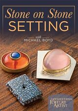 NEW! Stone on Stone Setting Michael Boyd [DVD] [Lapidary Journal Jewelry Artist]