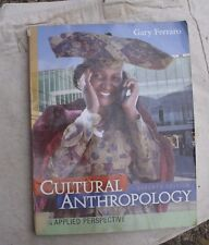Cultural Anthropology: An Applied Perspective,Gary Ferraro,2007,Paperback,7th ed